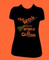 This Witch Can Be Bribed With Coffee